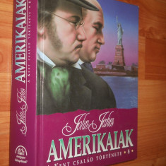 AMERIKAIAK ( 8 ) - JOHN JAKES - CARTE IN LIMBA MAGHIARA - Carte in maghiara
