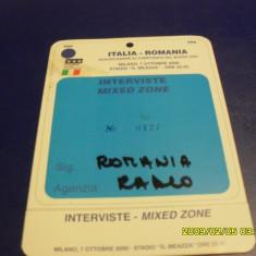 Acreditare Italia - Romania - Bilet meci