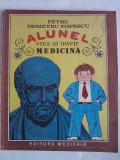 Alunel, vrea sa invete medicina - P. Demetru Popescu / C64P, Alta editura