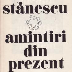 Nichita Stanescu - Amintiri din prezent - 31293 - Roman, Anul publicarii: 1985