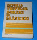 ISTORIA TRUPELOR ROMANE DE GRANICERI (03010