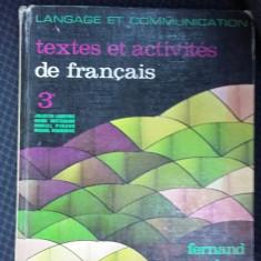 LIMBA SI COMUNICAREA TEXTE SI ACTIVITATI FRANCEZA - FERNAND NATHAN - Curs Limba Franceza