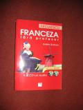 Franceza fara profesor - Gaelle Graham - metoda instant ( nu contine CD )