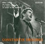 """Constantin Draghici - Merci Cherie_3 Cuvinte_N-am Crezut Iubire_Trandafiri (7"""")"""