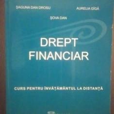 DREPT FINANCIAR - SAGUNA DAN DROSU, AURELIA GIGA, DAN SOVA - Carte Drept financiar