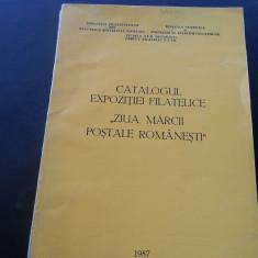 CATALOGUL EXPOZITIEI FILATELICE ''ZIUA MARCII POSTALE ROMANESTI''