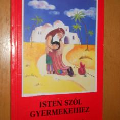 ISTEN SZOL GYERMEKEIHEZ - CARTE IN LIMBA MAGHIARA - Carte in maghiara