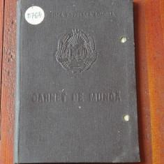 Acte / documente vechi - Carnet de munca - anii 60 RPR !!! - Pasaport/Document