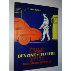 Benzine si uleiuri auto - T. SANDULESCU Ed. Tehnica 1959