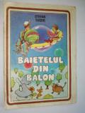 Baietelul din balon - Stefan Tudor - Chisinau Ed. Hyperion 1991