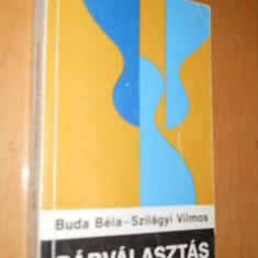 PARVALASZTAS A PARTENERKEPCSOLATOK PSZICHOLOGIAJA - CARTE IN LIMBA MAGHIARA - Carte in maghiara