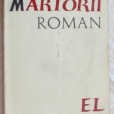 MIRCEA CIOBANU - MARTORII (ROMAN, EPL 1968/ editia princeps, dedicatie-autograf)