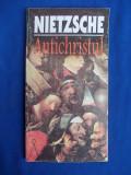 FRIEDRICH NIETZSCHE - ANTICHRISTUL * TRADUCERE VASILE MUSCA - 1996