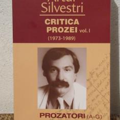 CRITICA PROZEI -ARTUR SILVESTRI ( 3 VOLUME )