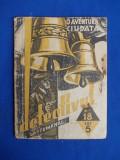 GUY VANDER - O AVENTURA CIUDATA ( COLECTIA ''DETECTIVUL SAPTAMANAL'' ) - 1935