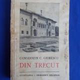 CONSTANTIN C. GIURESCU - DIN TRECUT - 1942