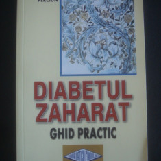 RODICA PERCIUN - DIABETUL ZAHARAT * GHID PRACTIC