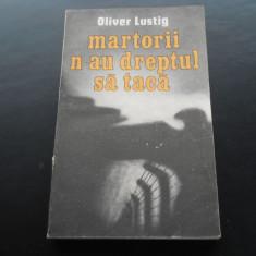 MARTORII N-AU DREPTUL SA TACA - OLIVER LUSTIG