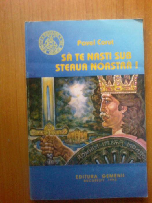 g3  SA TE NASTI SUB STEAUA NOASTRA - Pavel Corut