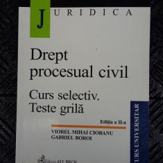DREPT PROCESUAL CIVIL CURS SELECTIV TESTE GRILA -BOROI, CIOBANU - Carte Drept procesual civil