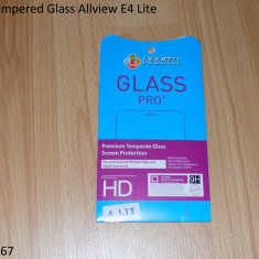 Folie Tempered Glass Allview E4 Lite - Folie de protectie Allview, Lucioasa