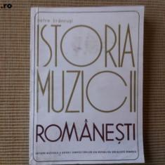 ISTORIA MUZICII ROMANESTI compendiu Petre Brancusi arta muzicala ilustrata hobby - Carte Arta muzicala