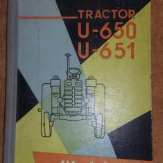 NOTITA TEHNICA TRACTOR U 650, U 651 - STARE FOARTE BUNA .