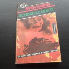 BLINDATELE MORTII SVEN HASSEL - Roman istoric