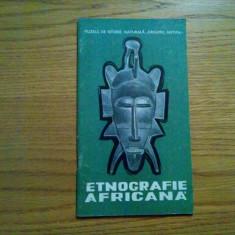ETNOGRAFIE AFRICANA - Muzeul de Istorie Naturala