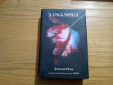LUNA NOUA - Stephenie Meyer - 2008, 476 p.