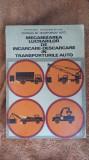 MECANIZAREA LUCRARILOR  DE INCARCERARE DESCARCERARE IN TRANSPORTURILE AUTO
