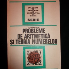 I. Cucurezeanu - Probleme de aritmetica si teoria numerelor(f buna)