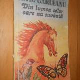 DIN LUMEA CELOR CARE NU CUVANTA - EMIL GARLEANU - Carte educativa