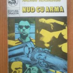 E2 Nud cu arma - Andris Kolbergs - Carte de aventura