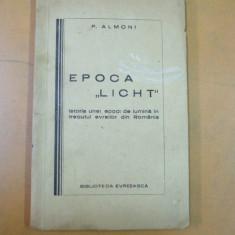 Istoria unei epoci de lumina in trecutul evreilor din Romania epoca Licht - Carti Iudaism