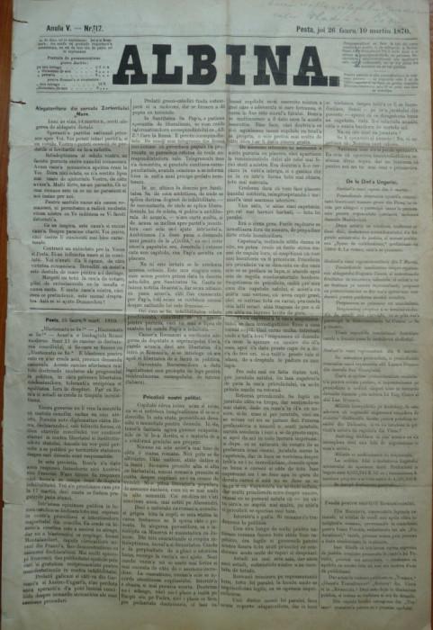 Ziarul Albina , nr. 17 , 1870 , Budapesta , in limba romana , Director V. Babes