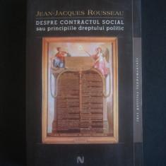 J. J. ROUSSEAU - DESPRE CONTRACTUL SOCIAL SAU PRINCIPIILE DREPTULUI SOCIAL