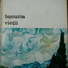 Bucuria vietii -Irving Stone, 1973 - Roman, All