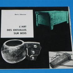 PLIANT L ART DES ENTAILLES SUR BOIS/ arta crestaturilor in lemn - BORIS ZDERCIUC