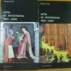Arta si societatea 2 volume Georges Duby Bucuresti 1987