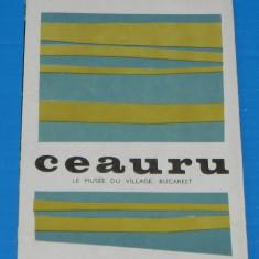 PLIANT de colectie MUZEUL SATULUI - CASA CEAURU JUD GORJ text in limba franceza - Reclama Tiparita