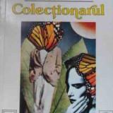 Colectionarul de John Fowles - Roman, Anul publicarii: 1993
