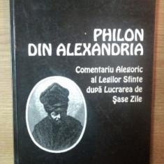 COMENTARIU ALEGORIC AL LEGILOR SFINTE de PHILON DIN ALEXANDRIA, 2002 - Filosofie
