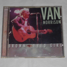Vand cd VAN MORRISON-Brown eyed girl - Muzica Country sony music