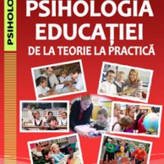 Elena Stanculescu - Psihologia educatiei. De la teorie la practica - 31523 - Carte Psihologie