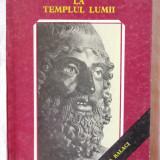 """""""PELERIN LA TEMPLUL LUMII"""", Anca Balaci, 1990. Carte noua - Carte de calatorie"""