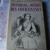 Balzac - Splendeurs et Miseres des Courtisanes - in franceza - 1955