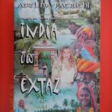 INDIA IN EXTAZ Adelina Patrichi - Carte de calatorie