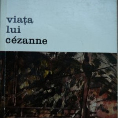 Viata lui Cezanne -Henri Perruchot