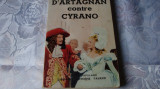 Paul Feval fils/ M.Lassez - D'Artagnan contre Cyrano - in franceza - 1956